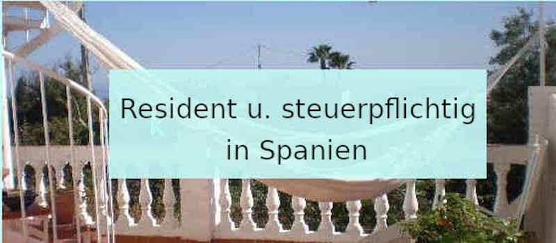 resident und in Spanien steuerpflichtig
