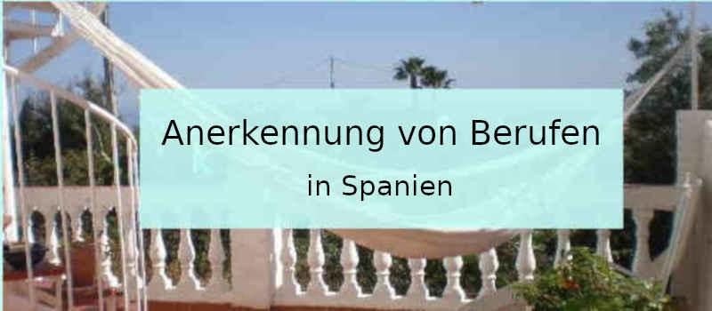 Anerkennung von Berufen in Spanien